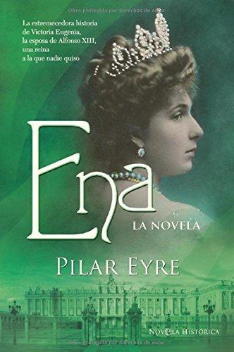 Ena – la novela de Pilar Eyre