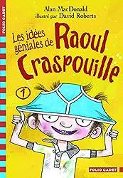 Raoul Craspouille, 1:Les idées géniales de Raoul Craspouille: Raoul Craspouille (1)