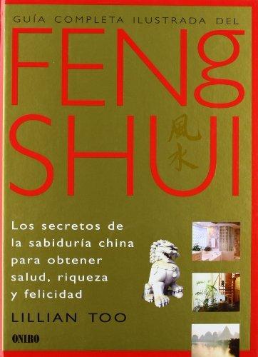 Gu??a completa ilustrada del Feng Shui by Lillian Too (2000-10-02) par Lillian Too
