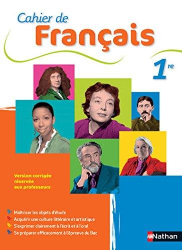 Cahier de Français 1re par Franck Luchez