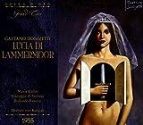 Donizetti : Lucia di Lammermoor. Callas