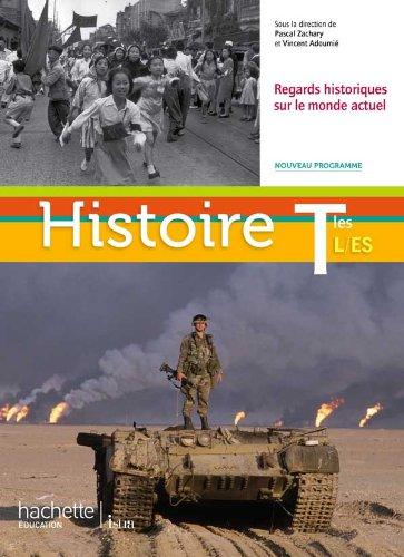 Histoire Tles ES/L - Livre élève Grand format - Edition 2012 (Histoire (Zachary)) por G. Ancel-Gery