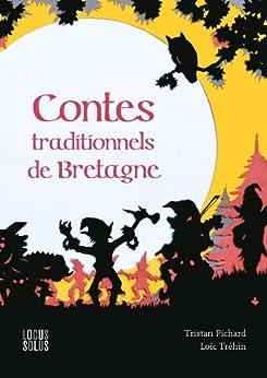 Contes traditionnels de Bretagne par [Tristan, Pichard]