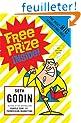 Free Prize Inside: The Next Big Marketing Idea