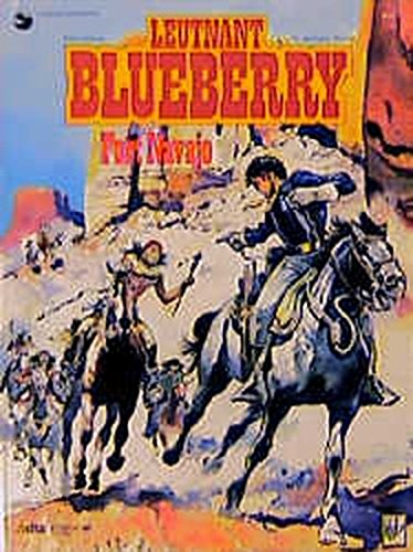 Leutnant Blueberry, Bd.1, Fort Navajo