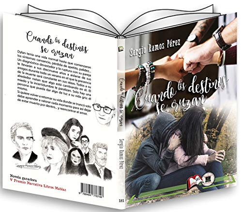 Cuando los destinos se cruzan: Novela ganadora del V Premio de Narrativa Libros Mablaz (Spanish Edition)