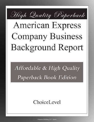 american-express-company-business-background-report