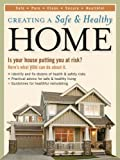 Creating a Safe and Healthy Home: Is Your House Putting You at Risk? Here's What You Can Do About it by Linda Mason Hunter (2005-11-25)