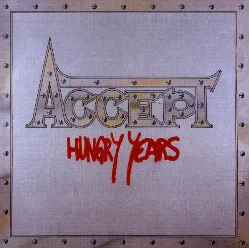 Hungry Years by Accept (1995-04-03)