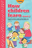 How Children Learn - Book 2 (How Children Learn Series)