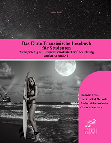 Das Erste Französische Lesebuch für Studenten: Zweisprachig mit Französisch-deutscher Übersetzung Stufe A1 und A2 (Gestufte Französische Lesebücher 10) - Gotye-mp3