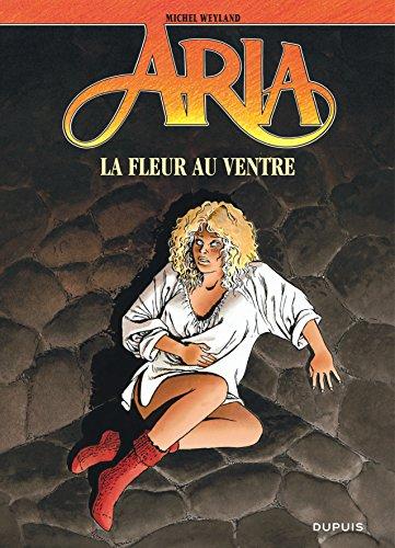 Aria, tome 20 : La Fleur au ventre