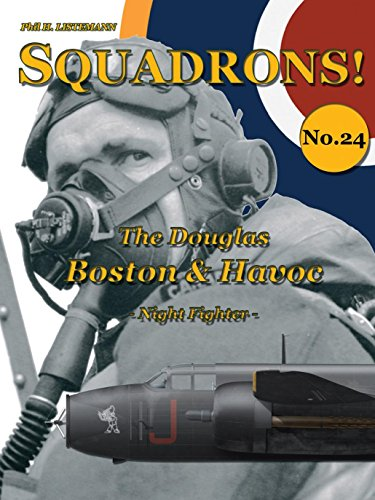 The Douglas Boston & Havoc: Night Fighter (English Edition) por Phil H. Listemann