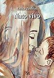 Nato vivo: Volume 3