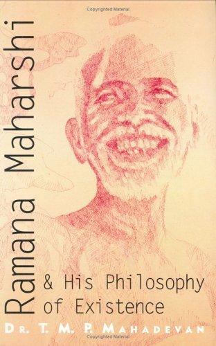 Ramana Maharshi & His Philosophy of Existence by T.M.P. Mahadevan (1999-12-04)