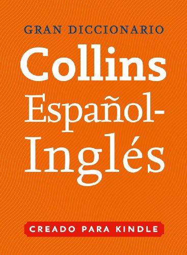 Gran Diccionario Collins de Español - Inglés (Spanish Edition)