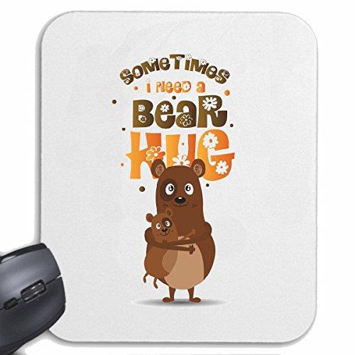 Reifen-Markt Mousepad (Mauspad) Some Timos I Need A Bear Hug BÄR BRAUNBÄR EISBÄR Baby EISBÄR BRAUNBÄR JÄGER Jagd Bear WILD TROPHÄE BÄRENKOPF für ihren Laptop, Notebook oder Internet PC (mit Windows L