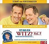 Ist das ein Witz? Kommt noch ein Kind zum Arzt ...: Vol. 5 - Witze für die ganze Familie - Eckart von Hirschhausen, Willi Weitzel