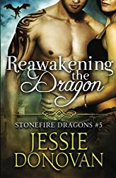 Reawakening the Dragon (Stonefire Dragons) (Volume 5) by Jessie Donovan (2015-10-02)