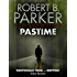 Pastime (A Spenser Mystery) (The Spenser Series Book 18)