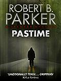 Pastime (A Spenser Mystery)