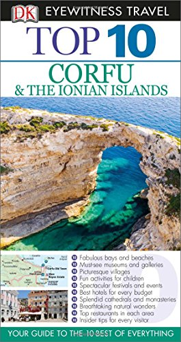 Top 10 Corfu & the Ionian Islands [With Map] (Dk Eyewitness Top 10 Travel Guides)