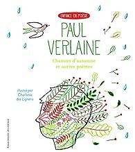 Chanson d'automne et autres poèmes par Paul Verlaine