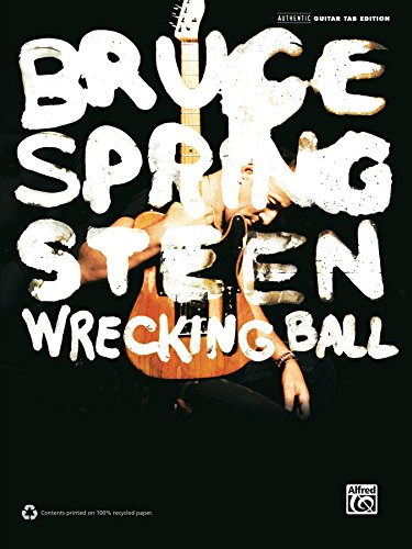 Bruce Springsteen Wrecking Ball Authentic Guitar Tab By Bruce
