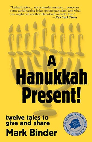 A Hanukkah Present!: twelve tales to give and share (Life in Chelm)