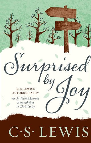 Surprised by Joy (Cs Lewis Signature Classic) par C. S. Lewis