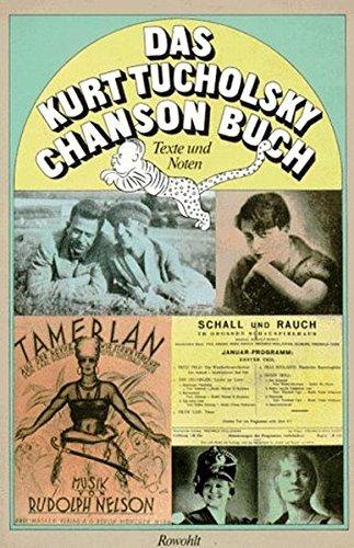 Das Kurt Tucholsky-Chanson-Buch: Texte und Noten