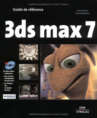 3ds max 7 : Guide de référence (1Cédérom)