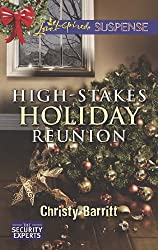 High-Stakes Holiday Reunion (Mills & Boon Love Inspired Suspense) (The Security Experts, Book 3)