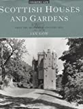 "Scottish Houses and Gardens: From the Archives of ""Country Life"""
