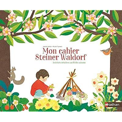 Mon cahier créatif - pédagogie Steiner Waldorf