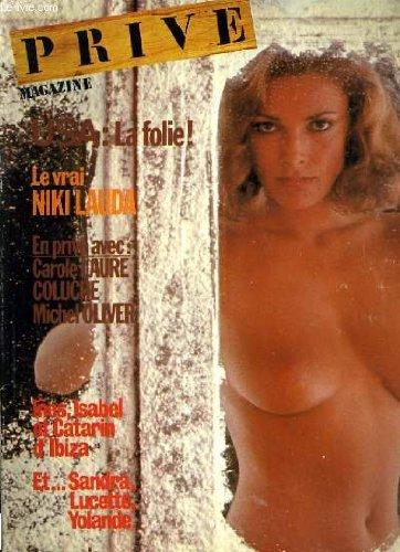 Prive magazine n 6 - le vrai niki lauda - carole laure - colluche - michel olivier - la mode par jean-claude bouttier...