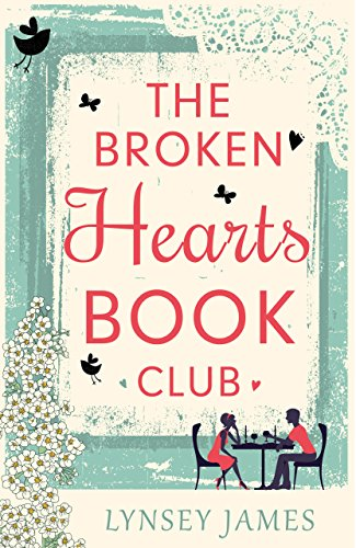 The Broken Hearts Book Club (Luna Bay, Book 1) by [James, Lynsey]
