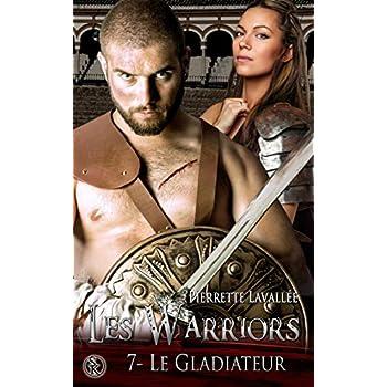 Les Warriors 7 : Le Gladiateur