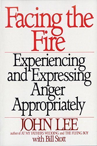 Facing the Fire: Experiencing and Expressing Anger