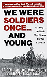 We Were Soldiers Once...and Young: Ia Drang - The Battle That Changed the War in Vietnam by Harold G. Moore (2004-06-29)