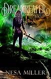 DreamReaper: Blood of Kaos Series Book II
