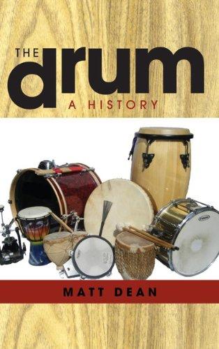 The Drum: A History por Matt Dean