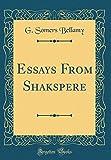 Essays from Shakspere (Classic Reprint)