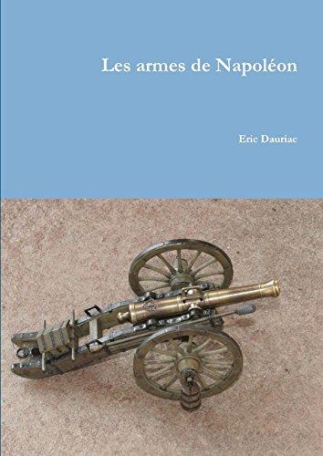 Les armes de Napoléon