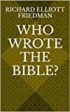 Image de Who Wrote the Bible? (English Edition)