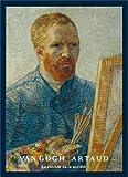 Van Gogh / Artaud - Le suicidé de la société