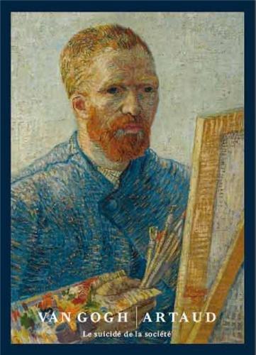 Van Gogh / Artaud : Le suicid de la socit