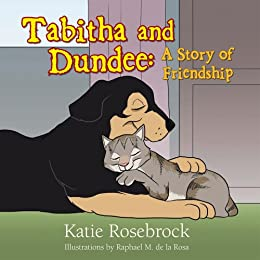 Tabitha and Dundee: A Story of Friendship (English Edition) di [Katie Rosebrock]