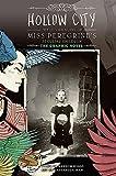 Hohlen Stadt: Die Graphic Novel: Die zweite Roman von Miss Peregrine s pekuliärer Kinder (Miss Peregrine s Besonderen K