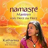 Namaste - Mantren von Herz zu Herz